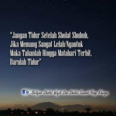 Jangan tidur setelah sholat subuh