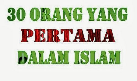 30-orang-yang-pertama-dalam-islam