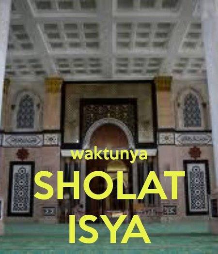 Sholat Isya waktunya