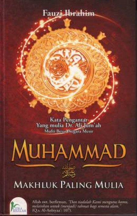 Buku Muhammad SAW Makhluk Paling Mulia