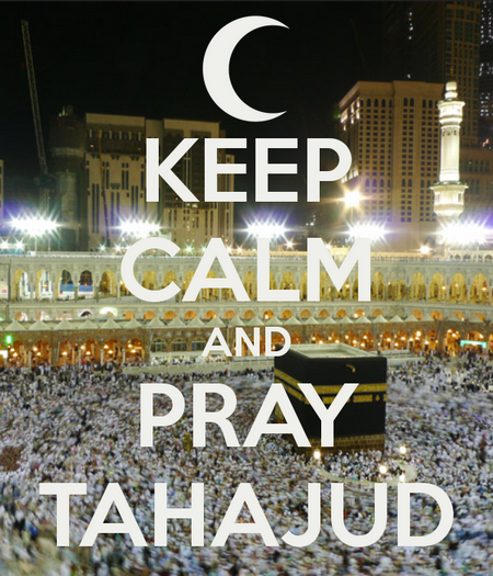 keep-calm-and-pray-tahajud kabbah