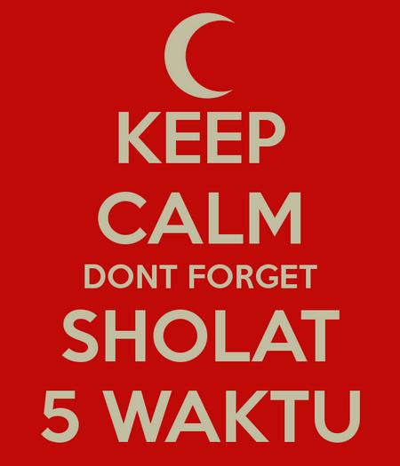 keep-calm-dont-forget-sholat-5-waktu