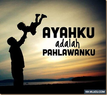 ayah_pahlawanku