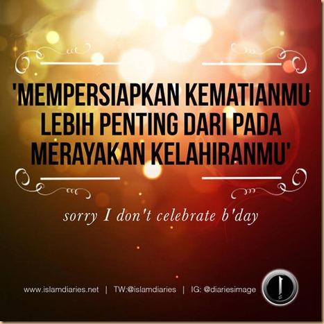 Ultah tidak merayakan .