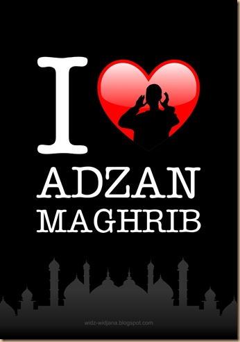 Adzan magrib love u